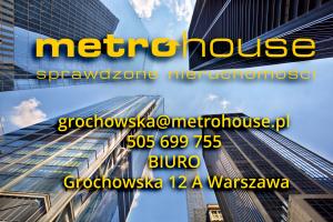 Biuro Metrohouse Grochowska
