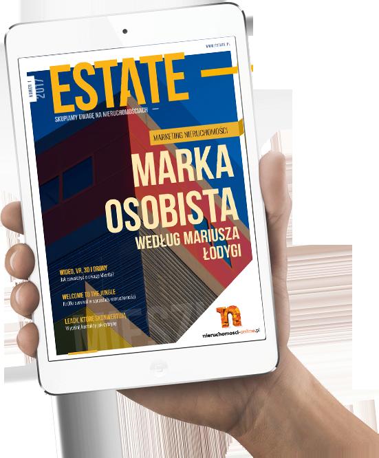 Estate 1/2017 magazyn branży nieruchomości