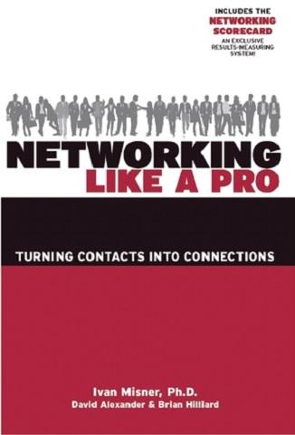 Networking Like a Pro - dr Ivan Misner
