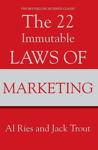 Al Ries, Jack Trout The 22 Immutable Laws of Marketing